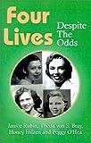 Four Lives, Janice Rubin and Theda Von Schultz Bray, 1401024793
