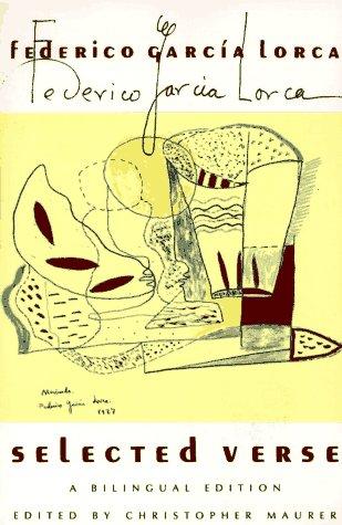 Selected Verse: A Bilingual Edition (Federico Garcia Lorca Poems)