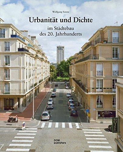 urbanitt-und-dichte-im-stdtebau-des-20-jahrhunderts