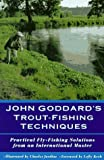 John Goddard's Trout-Fishing Techniques, John Goddard, 1558213643
