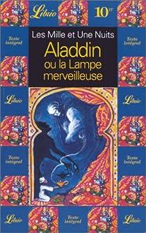 Aladdin ou la Lampe merveilleuse par Galland