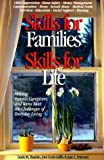 Skills for Families, Skills for Life, Linda M. Shadoin and Joni Cook-Griffin, 188932227X