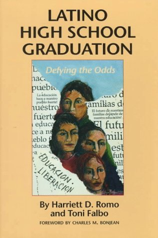 Latino High School Graduation: Defying the Odds (Hogg Foundation Research Series)