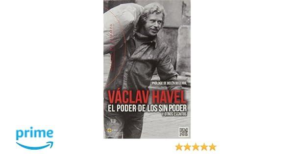 Poder de los sin poder, El (Raíces de Europa): Amazon.es: Václav Havel: Libros
