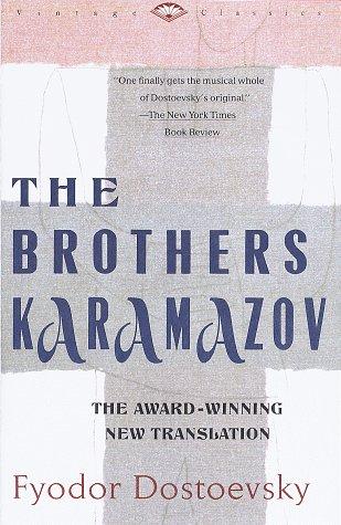 The Brothers Karamazov (Vintage Classics)