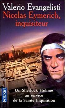 Nicolas Eymerich, inquisiteur par Evangelisti