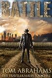 Battle: A Post Apocalyptic/Dystopian Adventure