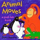 Animal Moves, Dawn Apperley, 0316049026