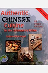 Authentic Chinese Cuisine: For the Contemporary Kitchen Paperback