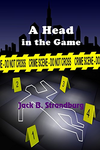 A Head in the Game by [Strandburg, Jack B.]