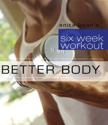 Better Body (Six Week Workout) PDF
