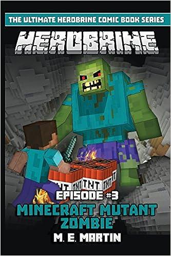 Utorrent Descargar Herobrine Episode 3: Minecraft Mutant Zombie: Volume 3 De Epub