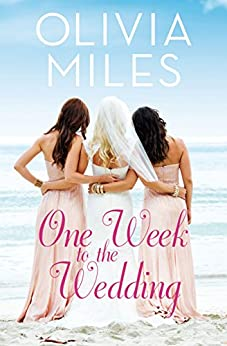 One Week to the Wedding: An unforgettable story of love, betrayal, and sisterhood (Misty Point) by [Miles, Olivia]