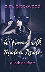 An Evening with Madam Tizada: A Lesbian Short