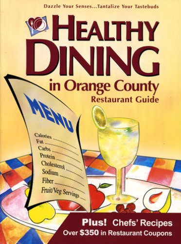 Healthy Dining in Orange County (6th Edition) ebook