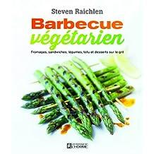 Barbecue végétarien: Fromages, sandwiches, légumes, tofu et desserts sur le gril