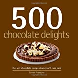 500 Chocolate Delights, Lauren Floodgate, 1569069948