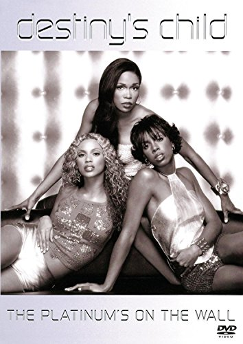 DVD : Destiny's Child - Destiny's Child: The Platinum's on the Wall (DVD)