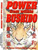 Power from Within Bushido, Anthony Martin von Sager, 0615261728