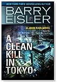 A Clean Kill in Tokyo (Previously Published as Rain Fall) (A John Rain Novel)