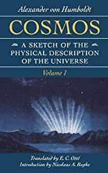 Cosmos: A Sketch of the Physical Description of the Universe (Foundations of Natural History)