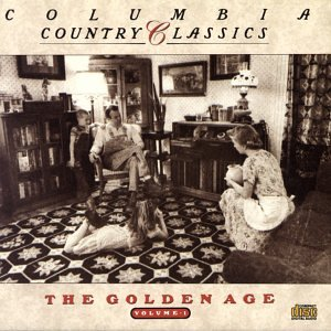 Country Classics Vol 01:Golden Age by Sony Music Entertain