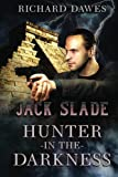 img - for Jack Slade, Hunter in the Darkness book / textbook / text book