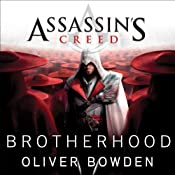 Brotherhood: Assassin's Creed, Book 2 | Oliver Bowden