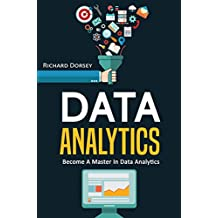 Data Analytics: Become A Master In Data Analytics