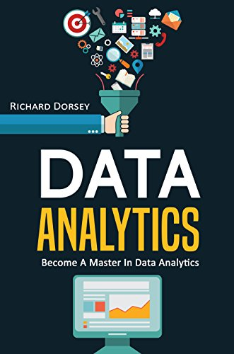 Data Analytics: Become A Master In Data Analytics (Master Data Management Best Practices)