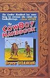 The CowBoy Handbook, Bruce Dillman, 0944112242