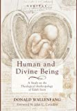 img - for Human and Divine Being (Veritas) book / textbook / text book