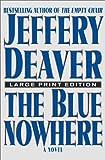 The Blue Nowhere, Jeffery Deaver, 074321336X