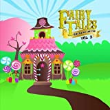 Fairy Tales, Kid Stories and Fun Vol. 3