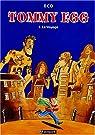 Tommy Egg, tome 1 : Le Voyage par Eco