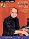 David Bennett Cohen Teaches Rock'n'Roll Piano: A Hands-On Beginner's Course in Traditional Rock Styles