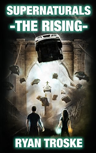 The Rising (Supernaturals Book 1) by [Troske, Ryan]