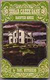 The Haunted House, Paul Hutchens, 080244816X