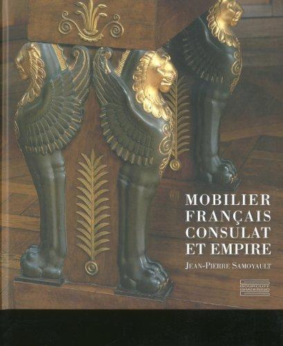 Mobilier Francais, Consulat et Empire  [Samoyault, Jean-Pierre] (Tapa Dura)