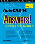 AutoCAD 14 Answers!: Certified Tech S...