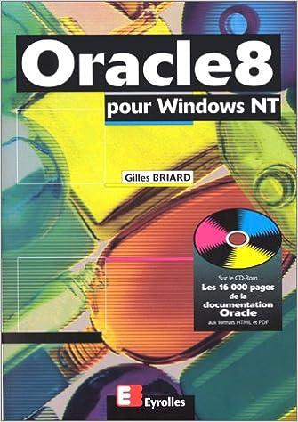 En ligne téléchargement gratuit ORACLE 8 POUR WINDOWS NT. Avec CD-ROM pdf epub