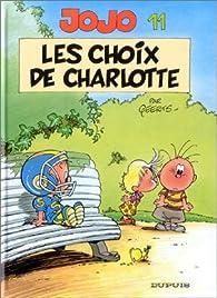 Jojo, tome 11: Le choix de Charlotte par André Geerts