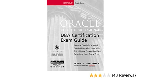 Oracle Certified Professional Dba Certification Exam Guide: Jason S ...