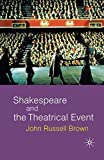 img - for Shakespeare and the Theatrical Event book / textbook / text book