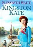 Kingston Kate, Elizabeth Waite, 0708991335
