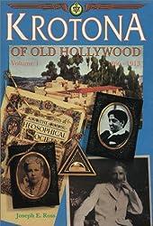 Krotona of Old Hollywood, 1866-1913