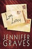 Love Letters, Jennifer Graves, 1615465022