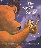 The Very Small, Joyce Dunbar, 0152023461