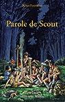 Parole de Scout : Le livre d'hermine par Fontaine