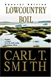 Lowcountry Boil, Carl T. Smith, 1579660657